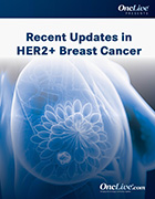 HER2+ Breast Cancer Advances