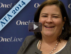 Dr. Brose Discusses Lenvatinib and Sorafenib in Differentiated Thyroid Cancer