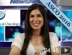 2016 ASCO Highlights: New Approaches