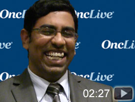Dr. Epperla on FDA Approval of Frontline Obinutuzumab in Follicular Lymphoma