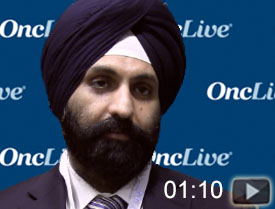 Dr. Singh on the Role of Chemotherapy in Bladder Cancer