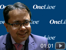 Dr. Agarwal on the Advantages of Docetaxel in Prostate Cancer